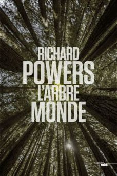 L'Arbre Monde - Richard Powers
