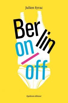 Berlin On / Off - Julien Syrac