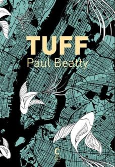 Tuff - Paul Beatty